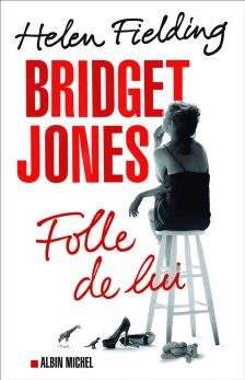 Couverture Folle de lui d'Helen Fielding France Bridget Jones