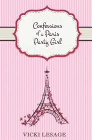 Confessions of a Paris Party Girl cover by Vicki Lesage