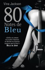 Couverture 80 notes de bleu de Vina Jackson (Tome 2)