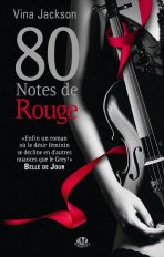 Couverture 80 notes de rouge de Vina Jackson (Tome 3)