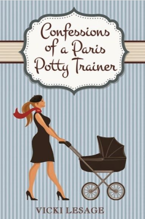 Confessions of a Paris Potty Trainer de Vicki Lesage : et si on lisait un peu en anglais ?