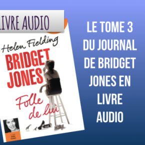 Raconte-moi Bridget Jones d'Helen Fielding